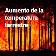 aumento de la temperatura terrestre
